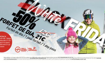 Arriba el White Friday a Vallnord – Pal Arinsal, la tradicional venda de forfets de dia al 50%